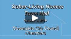 Sober Living Homes Town Hall – Oceanside 10.3.16